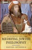 An Introduction to Medieval Jewish Philosophy, Rynhold, Daniel, 1845117476