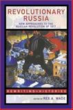 Revolutionary Russia : New Approaches to the Russian Revolution Of 1917, , 0415307473