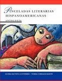 Pinceladas Literarias Hispanoamericanas, Gutierrez, Gloria Bautista and Corrales-Martin, Norma, 047129747X