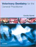 Veterinary Dentistry for the General Practitioner, Gorrel, Cecilia, 0702027472