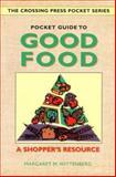 Pocket Guide to Good Food, Margaret M. Wittenberg, 0895947471