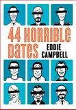 44 Horrible Dates, Eddie Campbell, 1402267479