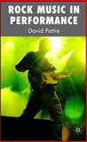 Rock Music in Performance, Pattie, David, 1403947473