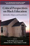 Critical Perspectives on Black Education, Noelle Witherspoon Arnold, 1623967473