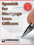 Spanish for Mortgage Loan Officers, Slick, Sam, 1888467479