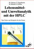 Lebensmittel - und Umweltanalytik mit der HPLC Tips, Tricks und Beispiele Fuer die Praxis, Galensa, 3527287477