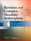 Revision and Complex Shoulder Arthroplasty, Cofield, Robert H., 078177747X