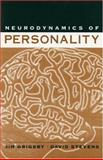 Neurodynamics of Personality, Grigsby, Jim and Stevens, David W., 1572307471