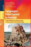 Languages: from Formal to Natural : Essays Dedicated to Nissim Francez on the Occasion of His 65th Birthday, , 3642017479