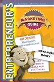 Entrepreneur's Marketing Guide, Lawson, Gary, 0757557473