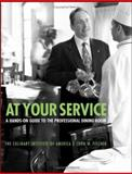 At Your Service, Culinary Institute of America Staff and John W. Fischer, 0764557475
