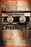 Unshaken, D. A. Bourne, 1479717479