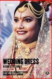 Wedding Dress Across Cultures, Helen Bradley, Bradley Foster Helen, 1859737471