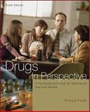 Drugs in Perspective : Personalized Look at Substance Use and Abuse, Fields, Richard, 0073047473