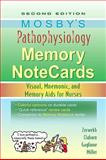 Mosby's Pathophysiology Memory NoteCards : Visual, Mnemonic, and Memory Aids for Nurses, Zerwekh, JoAnn and Claborn, Jo Carol, 0323067476