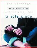 A Safe Place, Jan Morrison, 0877887470