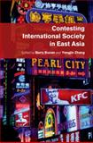 Contesting International Society in East Asia, , 1107077478