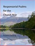 Responsorial Psalms for the Church Year, Robert Fielding, 1482507471