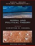 Moral Issues in Global Perspective, Koggel, Christine M., 1551117479