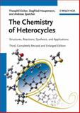 The Chemistry of Heterocycles, Theophil Eicher and Siegfried Hauptmann, 3527327479