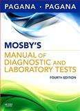 Mosby's Manual of Diagnostic and Laboratory Tests, Pagana, Kathleen Deska and Pagana, Timothy J., 0323057470