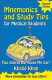 Mnemonics and Study Tips for Medical Students : Two Zebras Borrowed My Car, Khan, Khalid, 0340957476