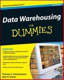 Data Warehousing for Dummies, Alan R. Simon and Thomas C. Hammergren, 0470407476