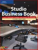 The Studio Business Book : A Guide to Professional Recording Studio Business and Management, Gallagher, Mitch and Mandell, Jim, 1592007473