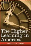 The Higher Learning in America, Veblen, Thorstein, 1602067473