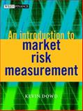 An Introduction to Market Risk Measurement 9780470847480