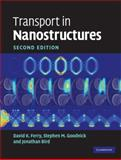 Transport in Nanostructures, Ferry, David K. and Goodnick, Stephen M., 0521877482