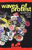 Waves of Protest, Victoria Johnson Jo Freeman, 0847687481