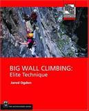 Big Wall Climbing, Jared Ogden, 0898867487