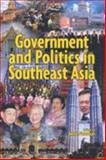 Government and Politics in Southeast Asia 9781842777480