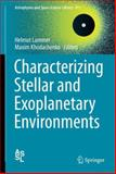 Characterizing Stellar and Exoplanetary Environments, , 3319097482