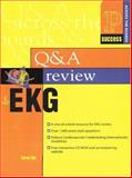 Health Question and Answer Review for E.K.G. 9780130197481