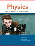 Physics Laboratory Experiments, Wilson, Jerry D. and Hernández, Cecilia A., 0547227485