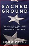 Sacred Ground, Eboo Patel, 0807077488