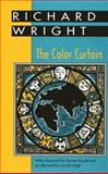 The Color Curtain, Wright, Richard, 087805748X