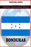 Honduras, Zhingoora Books, 1477697489