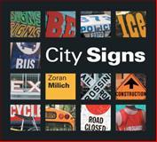 City Signs, Zoran Milich, 1553377486
