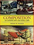 Composition in Landscape and Still Life, Ernest W. Watson, 0486457486
