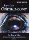 Equine Ophthalmology : An Atlas and Text, Barnett, Keith C. and Crispin, Sheila, 0702027480