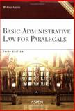 Basic Administrative Law for Paralegals, Adams, Anne, 0735557489