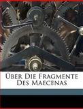 Ãœber Die Fragmente des Maecenas, Franz Harder, 1149757485