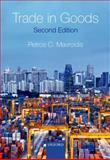 Trade in Goods, Mavroidis, Petros C., 0199657483