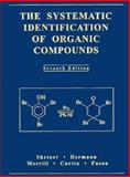 The Systematic Identification of Organic Compounds, Shriner, Ralph L. and Fuson, Reynold C., 0471597481
