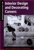 Opportunities in Interior Design and Decorating Careers, Ball, Victoria Kloss and Stearns, David, 0658017489