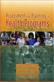 Assessment and Planning in Health Programs, Hodges, Bonni C. and Videto, Donna M., 0763717487