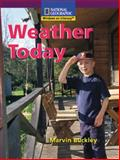 Weather Today, National Geographic Learning National Geographic Learning and Marvin Buckley, 0792287487